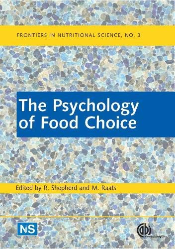 9780851990323: The Psychology of Food Choice (Frontiers in Nutritional Science)