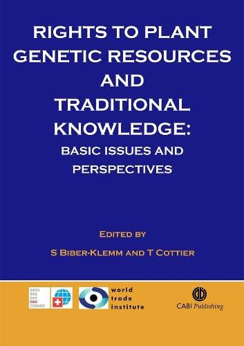 9780851990330: Rights to Plant Genetic Resources and Traditional Knowledge: Basic Issues and Perspectives (Cabi)