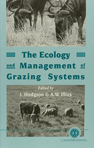 9780851991078: The Ecology and Management of Grazing Systems