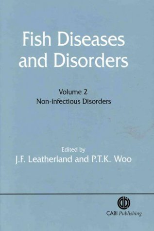 9780851991269: Fish Diseases and Disorders: Volume 2: Non-Infectious Disorders