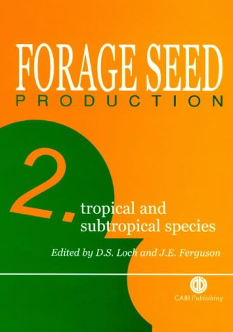 9780851991917: Forage Seed Production: Volume 2: Tropical and Subtropical Species