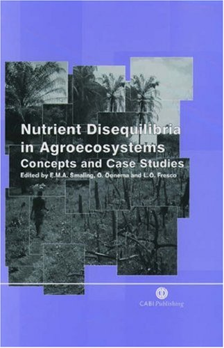 9780851992686: Nutrient Disequilibria in Agroecosystems: Concepts and Case Studies