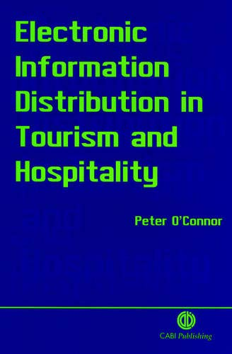 9780851992839: Electronic Information Distribution in Tourism and Hospitality
