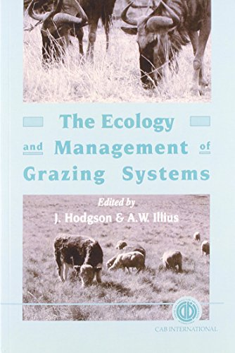 9780851993027: The Ecology and Management of Grazing Systems