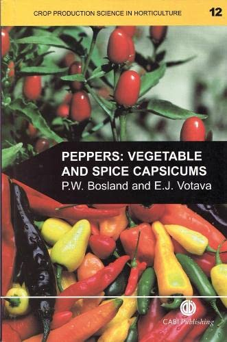 9780851993355: Peppers: Vegetable and Spice Capsicums (Crop Production Science in Horticulture)