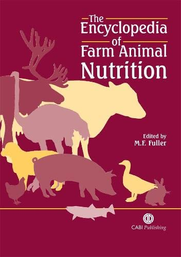 The Encyclopedia of Farm Animal Nutrition (Cabi: Fuller, M. F.