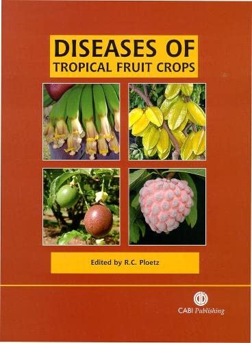 9780851993904: Diseases of Tropical Fruit Crop (Cabi Publishing)