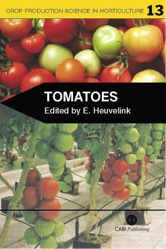 9780851993966: Tomatoes (Crop Production Science in Horticulture)