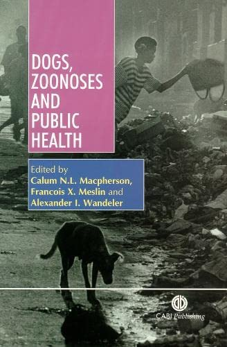 9780851994369: Dogs, Zoonoses and Public Health