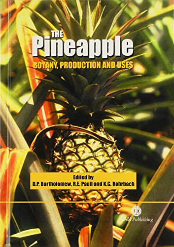 9780851995038: The Pineapple: Botany, Production and Uses