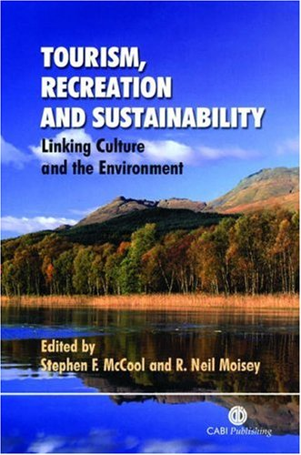 9780851995052: Tourism, Recreation and Sustainability: Linking Culture and the Environment (Cabi)