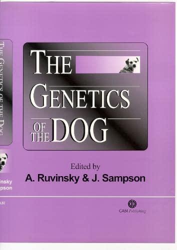 The Genetics of the Dog (Cabi Publishing): Ruvinsky, Anatoly (Editor)/ Sampson, J. (Editor)
