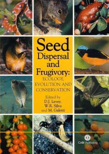 9780851995250: Seed Dispersal and Frugivory: Ecology, Evolution, and Conservation