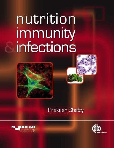 9780851995311: Nutrition, Immunity and Infection