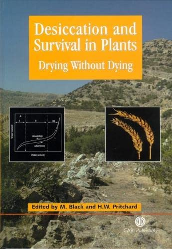 9780851995342: Desiccation and Plant Survival