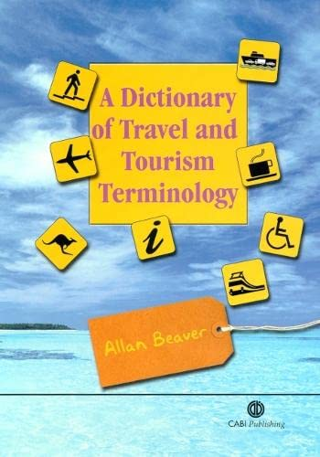 9780851995823: A Dictionary of Travel and Tourism Terminology