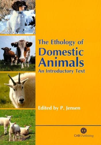 9780851996028: The Ethology of Domestic Animals: An Introductory Text
