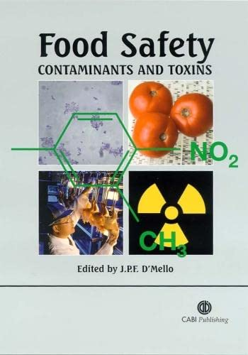 9780851996073: Food Safety: Contaminants and Toxins