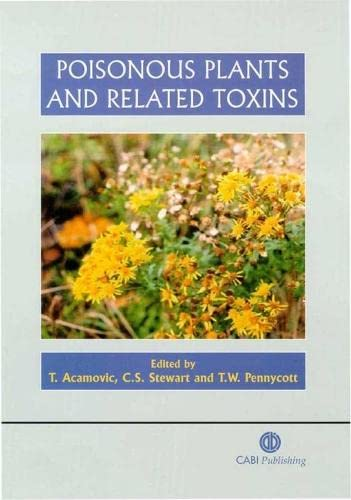 9780851996141: Poisonous Plants and Related Toxins