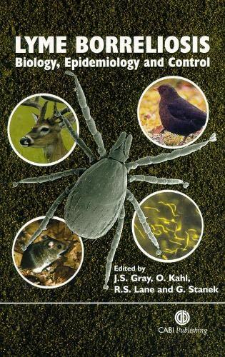 9780851996325: Lyme Borreliosis: Biology, Epidemiology and Control