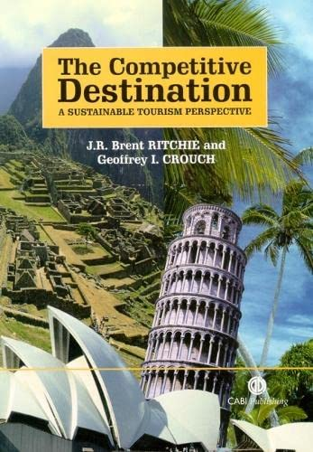 9780851996646: Competitive Destination: A Sustainable Tourism Perspective