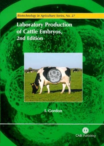 9780851996660: Laboratory Production of Cattle Embryos (Agriculture)