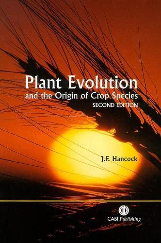 9780851996851: Plant Evolution and the Origin of Crop Species