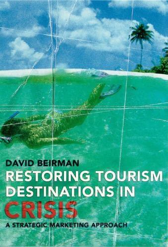 9780851997292: Restoring Tourism Destinations in Crisis: A Strategic Marketing Approach (Cabi)