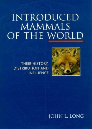 9780851997360: Introduced Mammals of the World: Their History, Distribution and Influence (Cabi Publishing)
