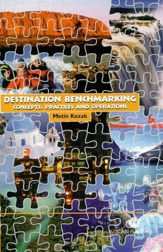 9780851997452: Destination Benchmarking: Concepts, Practices and Operations
