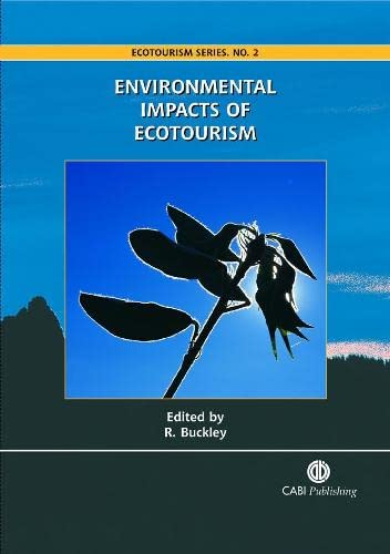 9780851998107: Environmental Impacts of Ecotourism (Ecotourism Series)