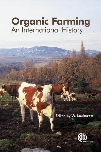 9780851998336: Organic Farming: An International History (Cabi)