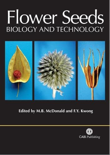 9780851999067: Flower Seeds: Biology and Technology
