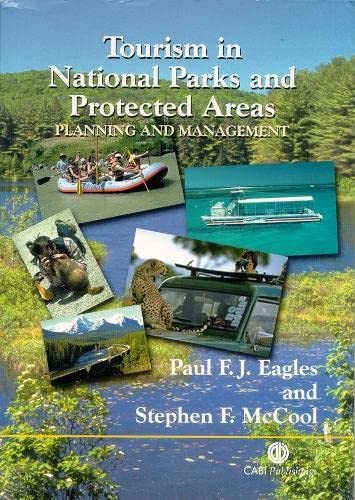 9780851999098: Tourism in National Parks and Protected A: Planning and Management