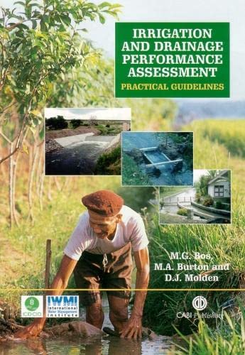 Irrigation and Drainage Performance Assessment: Practical Guidelines: Bos, Marinus G.