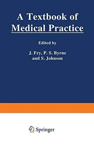A Textbook of medical practice: John Fry, etc.