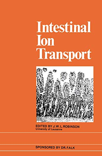 Intestinal Ion Transport: The Proceedings of the International Symposium on Intestinal Ion Transp...