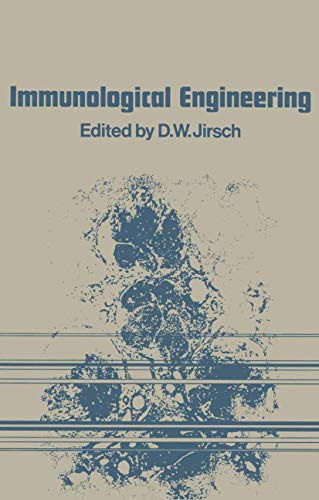 Immunological Engineering: D.W. Jirsch