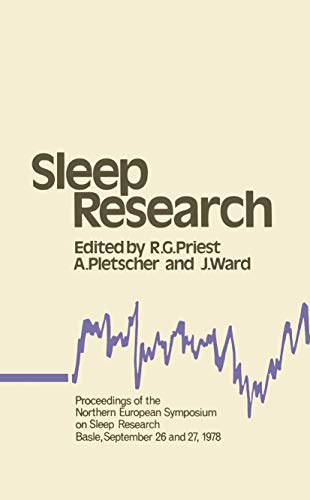 9780852002667: Sleep Research: Proceedings of the Northern European Symposium on Sleep Research Basle, September 26 and 27, 1978