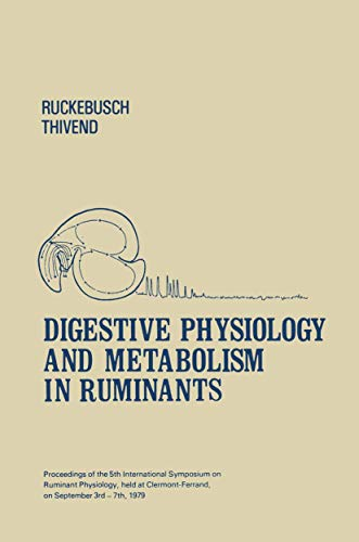 Digestive Physiology and Metabolism in Ruminants: Proceedings