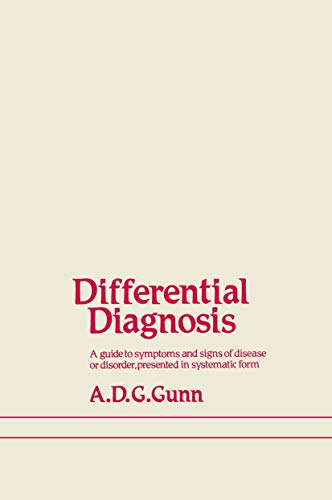 9780852003992: Differential Diagnosis: A guide to symptoms and signs of common diseases and disorders, presented in systematic form