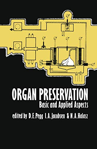 9780852004180: Organ Preservation: Basic and Applied Aspects A Symposium of the Transplantation Society