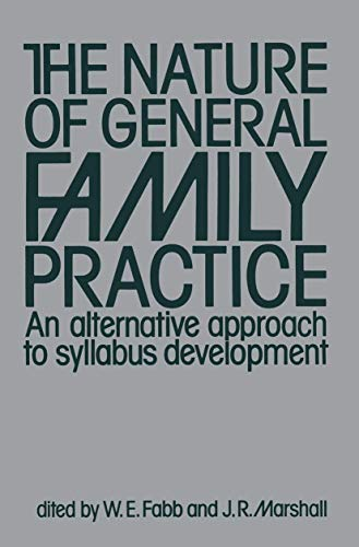 9780852004890: The Nature of General Family Practice: 583 clinical vignettes in family medicine An alternative approach to syllabus development