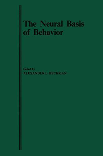 9780852005880: The Neural Basis of Behavior