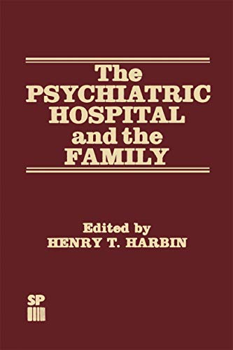 9780852005972: The Psychiatric Hospital and the Family