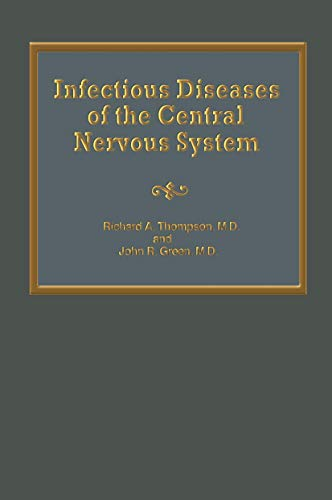 9780852006382: Infectious Diseases of the Central Nervous System (Neurologic Illness)