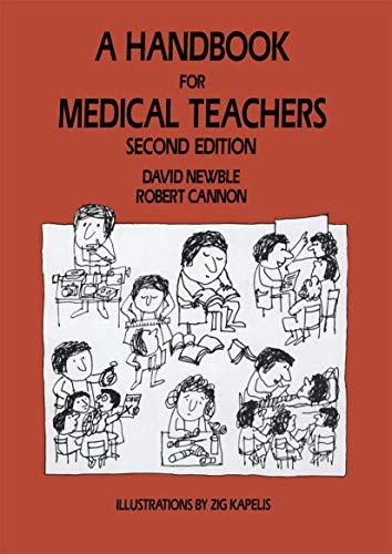 9780852006733: A Handbook for Medical Teachers