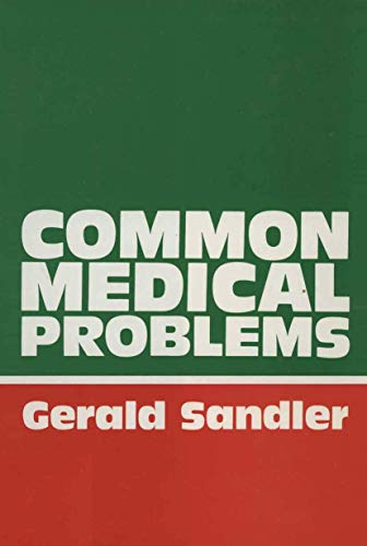Common Medical Problems: A Clinical Guide: Sandler, G.