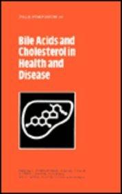 Bile Acids and Cholesterol in Health and Disease (Falk Symposium)