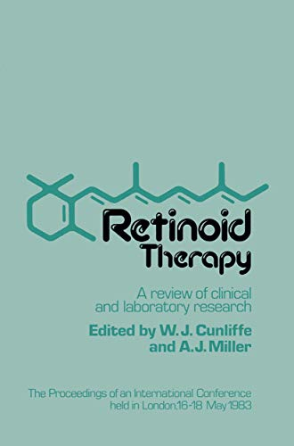 Retinoid Therapy: A Review of Clinical and: W.J. Cunliffe, A.J.
